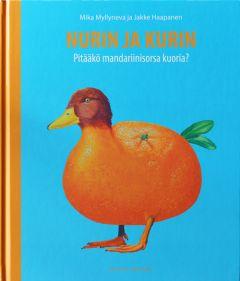 Nurin ja Kurin - Pitääkö mandariinisorsa kuoria?
