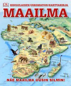 Maailma - Koululaisen uskomaton karttakirja