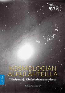 Kosmologian alkulähteillä