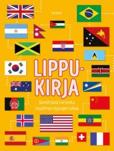 Lippukirja - Jännittäviä tarinoita maailman lippujen takaa