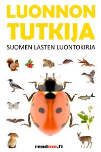 Luonnontutkija - Suomen lasten luontokirja