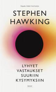 Lyhyet vastaukset suuriin kysymyksiin, Stephen Hawking