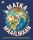Matka maailmaan - Koululaisen ihmeellinen karttakirja