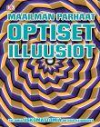 Maailman parhaat optiset illuusiot