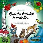 Suomen luonto tutuksi lorutellen
