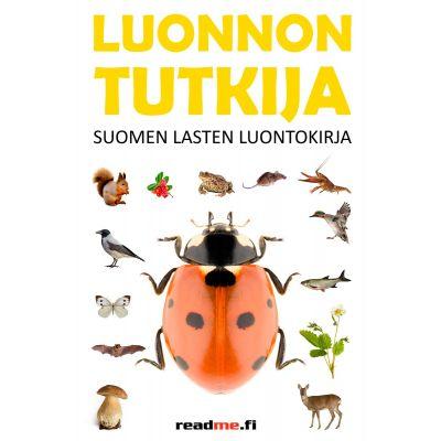 Luonnon tutkija - Suomen lasten luontokirja