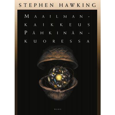 Maailmankaikkeus pähkinänkuoressa, Stephen Hawking