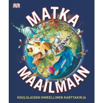 Matka maailmaan-Koululaisen ihmeellinen karttakirja